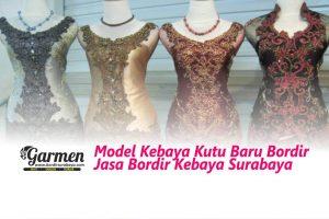 Model Kebaya Kutu Baru Bordir, Jasa Bordir Kebaya Surabaya