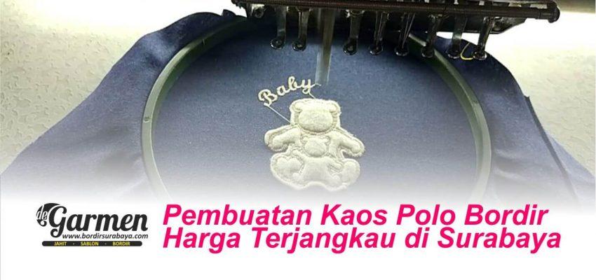 Pembuatan Kaos Polo Bordir Harga Terjangkau di Surabaya